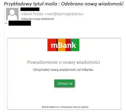 Źródło: https://www.mbank.pl/informacje-dla-klienta/indywidualny/post,8351,nowa-kampania-z-falszywymi-mailami.html